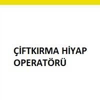 çiftkırma hiyap operatörü aranıyor, iş makinası operatörü ilanı, çiftkırma hiyap operatörü iş ilanı, çiftkırma hiyap operatörü arayan, çiftkırma hiyap operatörü ilan sayfası