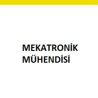 mekatronik mühendisi aranıyor, mekatronik mühendisi ilanı, mühendis iş ilanı, makina mühendisi arayan, mühendis iş ilan sayfası